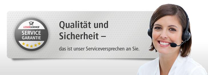 Qualität und Sicherheit - das ist unser Serviceversprechen an Sie.